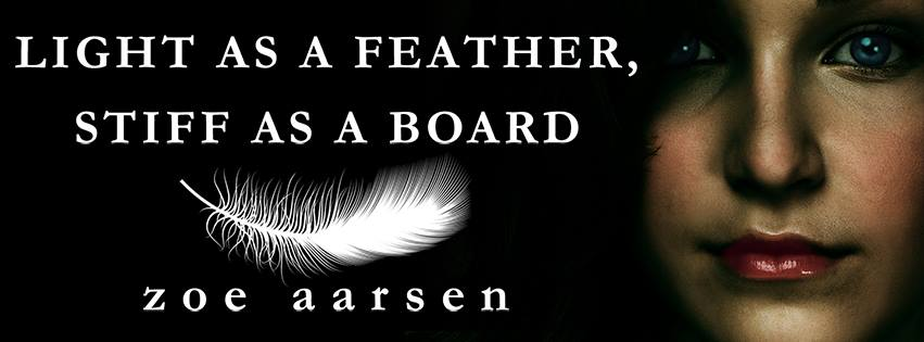 Light as a Feather, Stiff as a Board