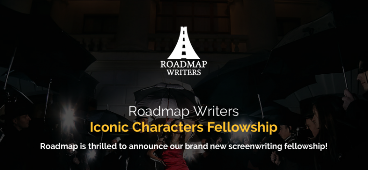 ROADMAP WRITERS ICONIC CHARACTERS FELLOWSHIP